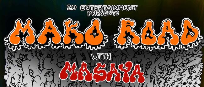 Mako Road + Masaya - Yot Club