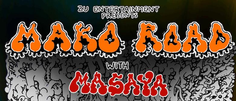 Mako Road + Masaya