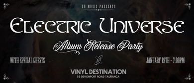Electric Universe - Album Release Party