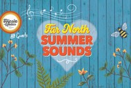 Image for event: Far North Summer Sounds