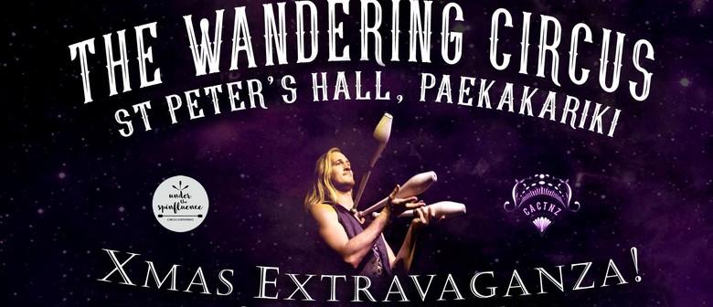 The Wandering Circus - Xmas Extravaganza
