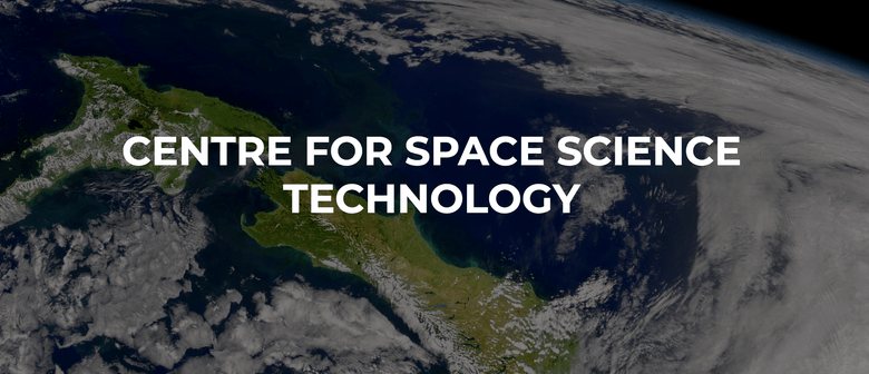 The Centre for Space Science Technology: What, When, Where