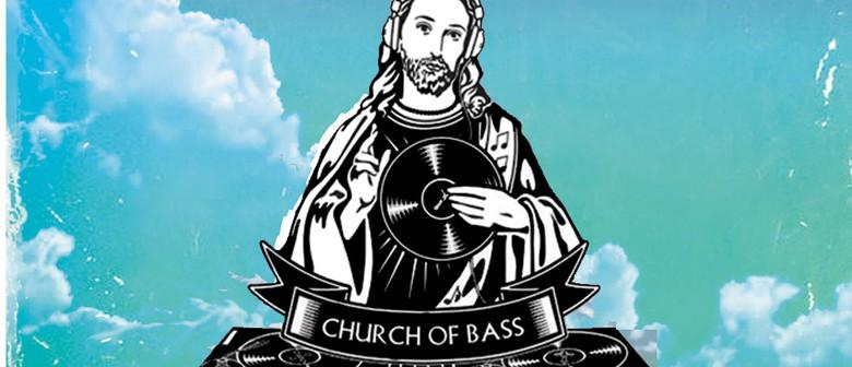 Church of Bass: Nelson Summer Sesh