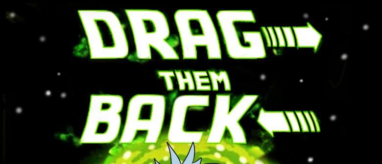 GAG Presents - Drag Them Back!