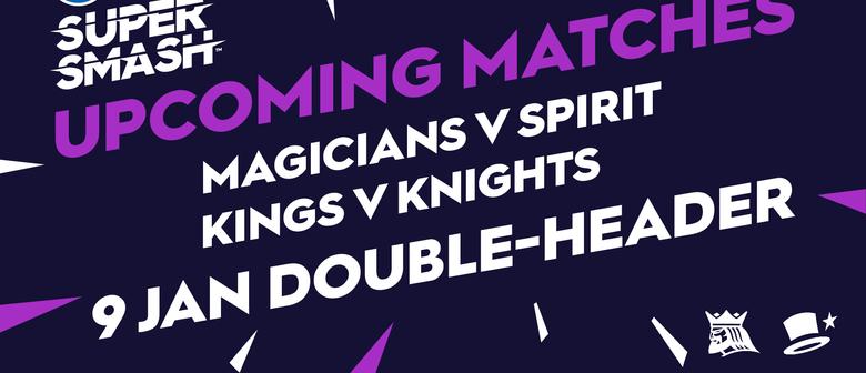 Canterbury Kings, Magicians vs Northern Knights and Spirit