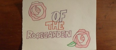 Of The Rosegarden