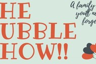 Image for event: The Bubble Show
