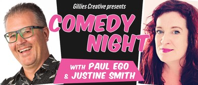 Comedy Night with Paul Ego & Justine Smith