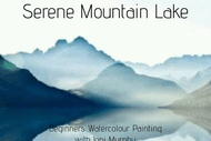 Image for event: Serene Mountain Lake - Beginners Watercolour Painting