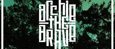 Archie The Brave