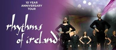 Rhythms Of Ireland - 10 Year Anniversary Tour
