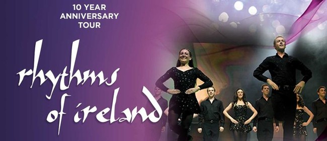 Rhythms Of Ireland - 10 Year Anniversary Tour