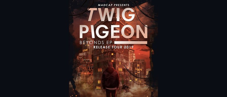 Twig Pigeon Beyonds EP Release Tour