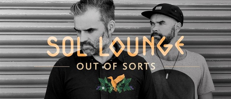 Sol Lounge #4: Out of Sorts, 121 & Friends