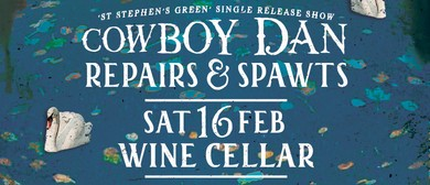 Cowboy Dan St Stephen's Green Release with Repairs & Spawts