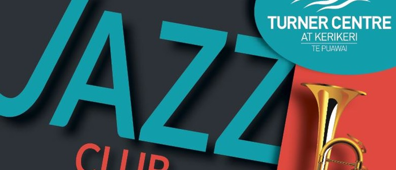 Turner Centre Jazz Club: John Leigh Calder Quartet