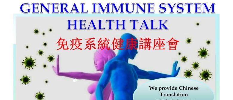 General Immune System Health Talk