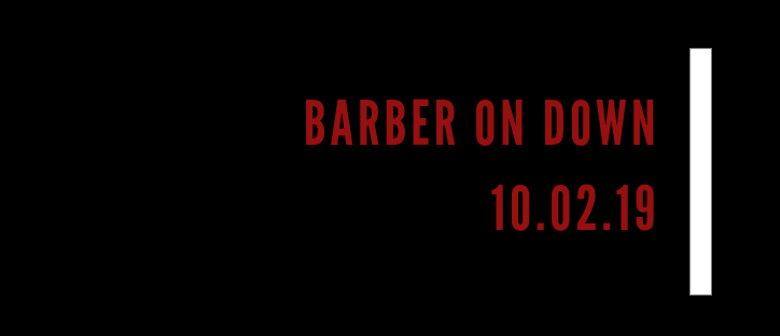 Barber On Down - International Barbers In Town