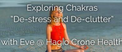 Exploring Chakras 'De-stress and De-clutter': CANCELLED