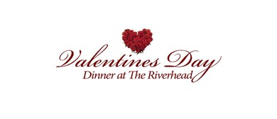 Valentines Day Dinner at The Riverhead