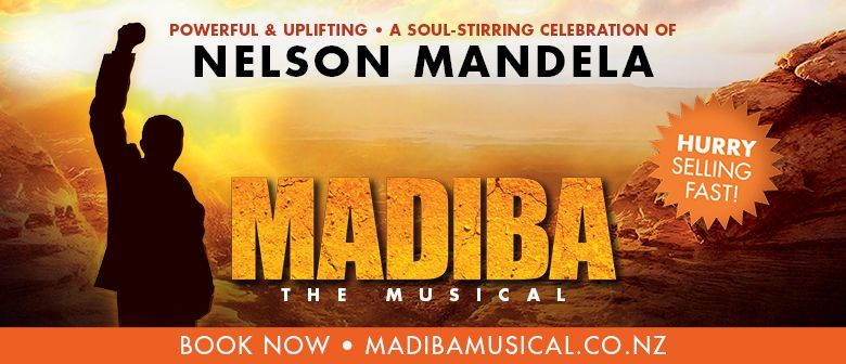 Madiba the Musical - a celebration of Nelson Mandela's life