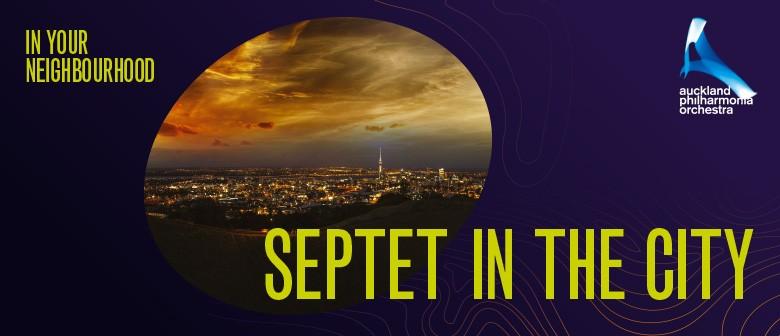 In Your Neighbourhood: Septet in the City