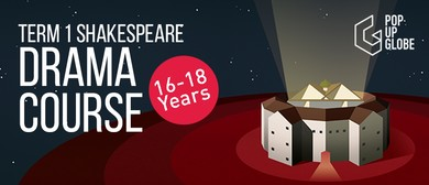 Term <em>1</em> Shakespeare Drama Course [<em>16</em> - 18 years]