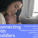 Connecting With Toddlers
