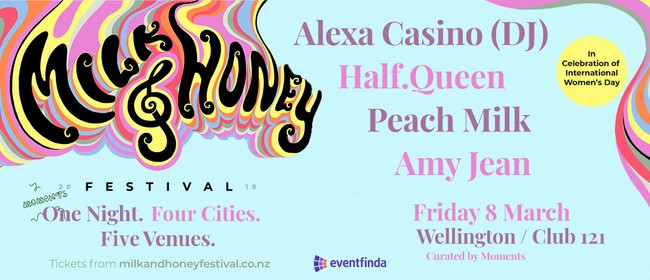 Milk and Honey Festival - Wellington