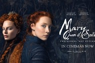 Image for event: Mary Queen of Scots Movie