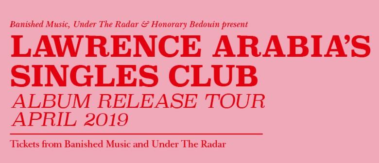 Lawrence Arabia's Singles Club Album Release Tour