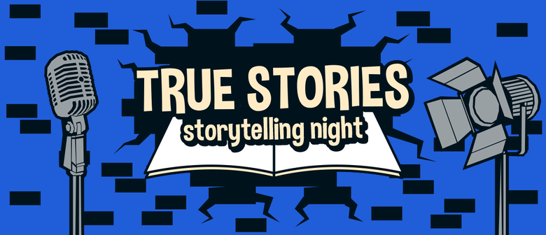 Storytelling Night - True Stories #1 - Life Changing