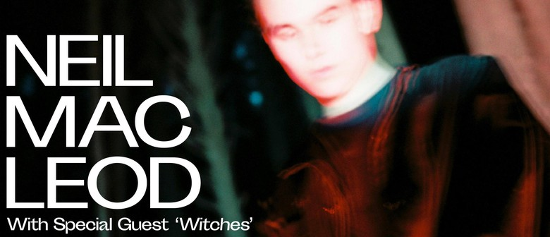 Neil MacLeod with Special Guests Witches