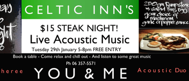 Celtic Inn's Steak Night! With Live Music By You & Me