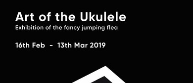 The Art of Ukulele - Exhibition