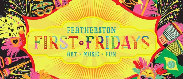 Featherston 1st Fridays: February Fiesta