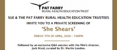 Pat Farry Rural Health Trust Fundraiser - She Shears Film