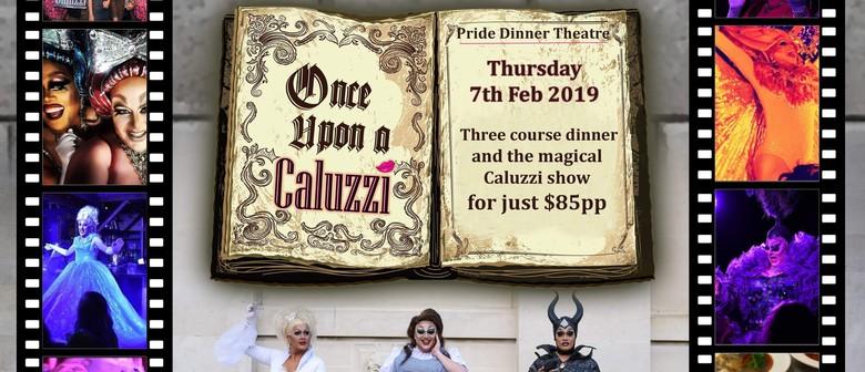 "Caluzzi Cabaret: ""Once Upon a Time..."""
