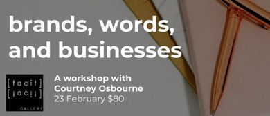 Workshop - Brands, Words and Businesses