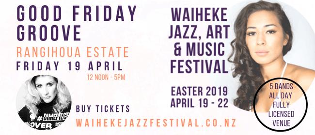 Waiheke Jazz, Art & Music Festival - Good Friday Groove