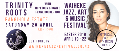 Waiheke Jazz, Art & Music Festival - Trinity Roots