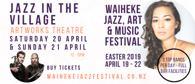 Waiheke Jazz, Art & Music Festival - Jazz In the Village