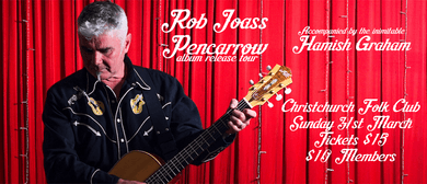 Rob Joass - Pencarrow Album Release Tour