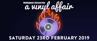 A Vinyl Affair - Wellington's Record Fair