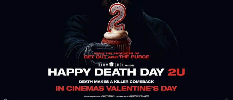 Happy Death Day 2U - Movie - Christchurch - Stuff Events