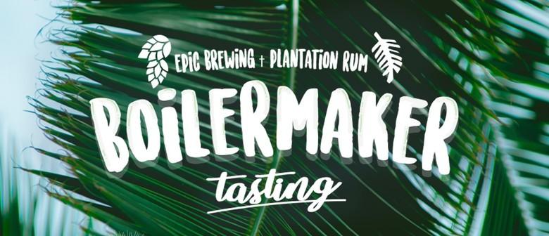 Epic Beer & Plantation Rum Boilermaker Tasting