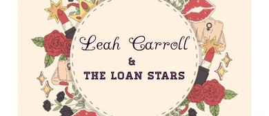 Leah Carroll & The Loan Stars