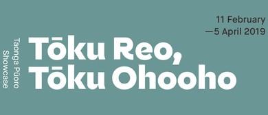 Tōku Reo, Tōku Ohooho: Taonga Pūoro Showcase Exhibition