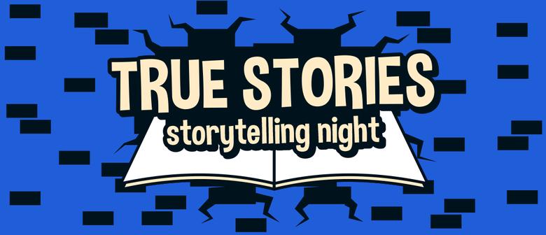 Storytelling Night - True Stories #2 - Scary Stuff