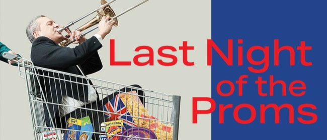 CSO Presents: Last Night of the Proms